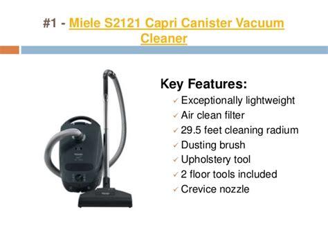 best light vacuum cleaner 2015 top 10 vacuum cleaners of 2015