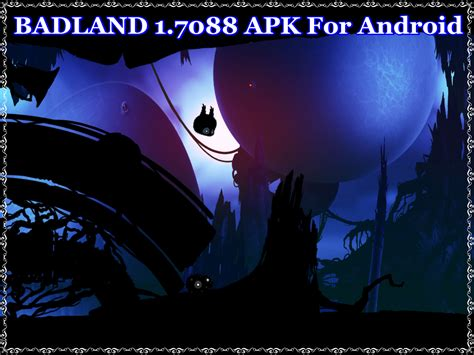 badland apk badland 1 7088 apk for android guru4soft software place