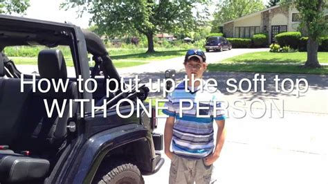 jeep wrangler top removal one person jeep wrangler tutorial how to put the soft top up with