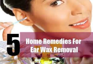 home remedies for ear wax removal 5 home remedies for ear wax removal how to remove ear