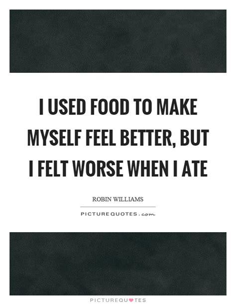 why do i feel better when i get less sleep feel better quotes sayings feel better picture quotes