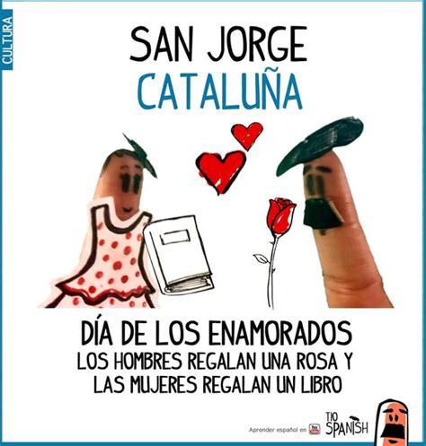 san jorge sant jordi d 237 a de los enamorados en catalu 241 a la rosa y el libro san jorge y d 237 a