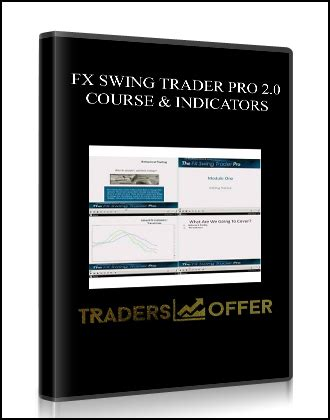 swing trader fx swing trader pro 2 0 course indicators traders