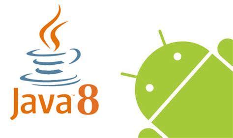 accessing to the java 8 language features with android n all for android android for all - Android Java 8
