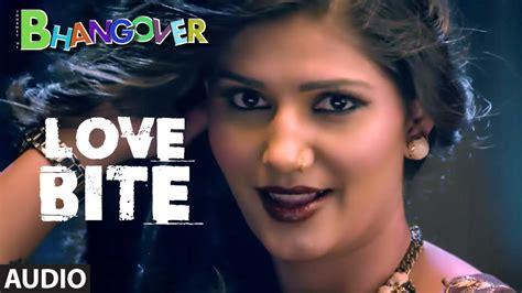 sapna choudhary love bite love bite full audio song journey of bhangover sapna