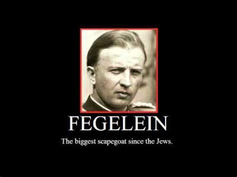 Fegelein Meme - fegelein the biggest scapegoat since the jews youtube