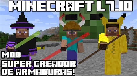 mod gta 5 minecraft 1 7 10 minecraft 1 7 10 mod super creador de armaduras youtube