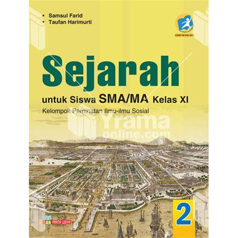 Buku Siswa Matematika Smama Kelas Xi Peminatan 2 buku sejarah sma peminatan kelas xi kurtilas revisi