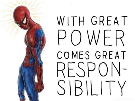 With Great Power quot with great power comes great responsibility quot by fred