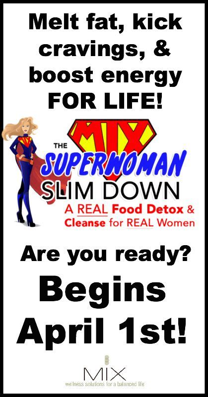 How To Detox With Real Food by The Superwoman Slim A Real Food Detox Cleanse For