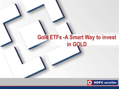 Learning Series hdfcsec learning series gold etfs