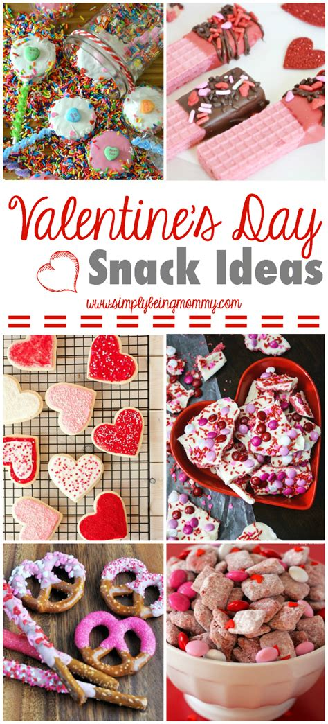 s day snack ideas s day snack ideas simply being