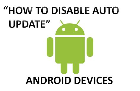 how to stop a on android how to disable auto update android phones tablets p t it computer repair laptops