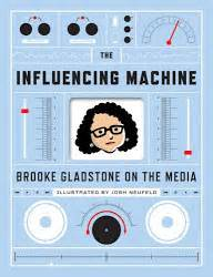the influencing machine gladstone on the media new media applications january 2011