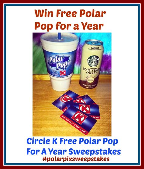 Free Circle K Gift Card - win free polar pop for a year plus 100 circle k gift card giveaway