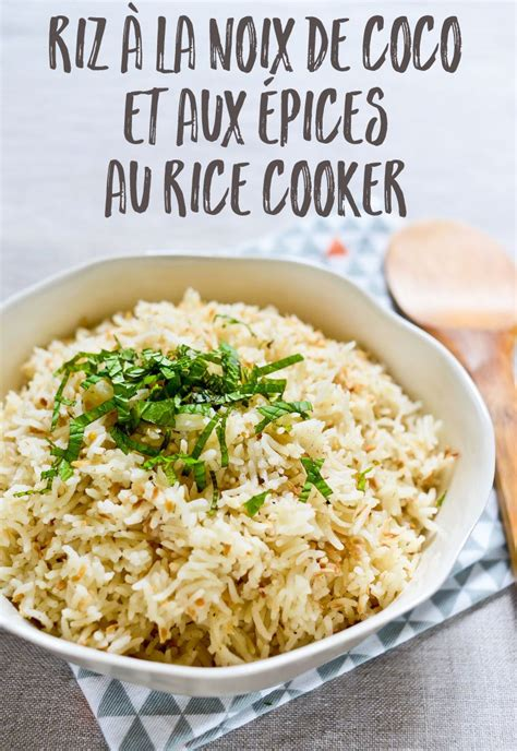 cuisiner avec un rice cooker riz 224 la noix de coco et aux 233 pices au rice cooker recette