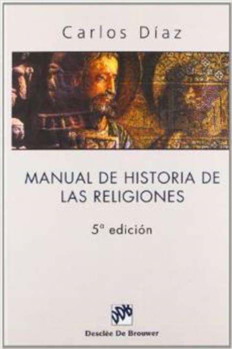 manual de historia poltica manual de historia de las religiones teukhos
