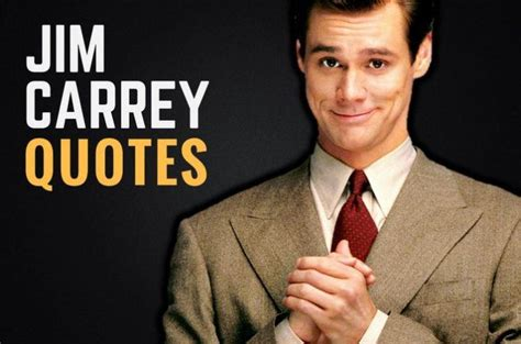 best jim carrey 33 jim carrey quotes about and fulfillment wealthy