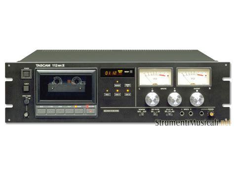 registratori a cassette tascam 112 mkii strumenti musicali net