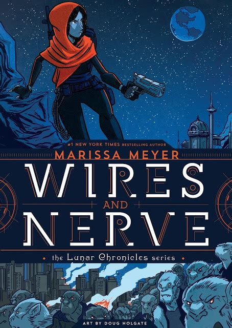 libro wires and nerve volume carina s books cover reveal wires and nerve by marissa meyer
