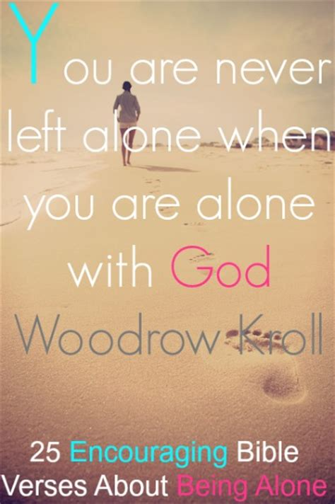 you are not alone inspirational christian videos troy black youtube 25 encouraging bible verses about being alone