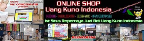 1st situs jual beli uang kuno indonesia on sale now 1st situs jual beli uang kuno indonesia