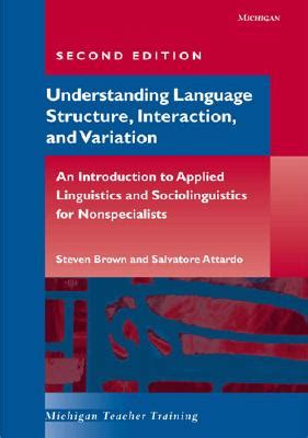 Understanding And Using Grammar 2nd Ed understanding language structure interaction and variation second edition an introduction to