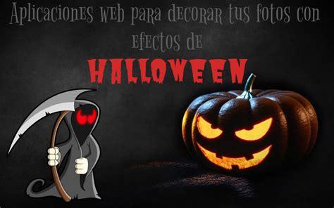 efectos para decorar fotos online 5 aplicaciones web con efectos de halloween para decorar