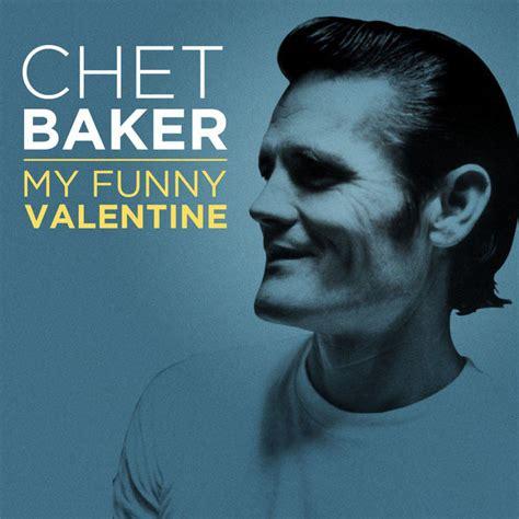 lyrics chet baker chet baker my lyrics 28 images best 20 jazz quotes