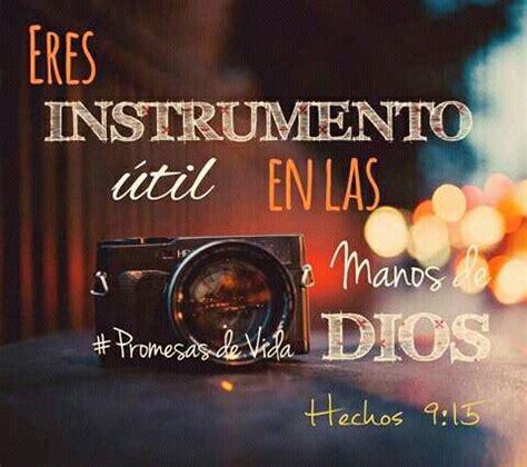 Tu eres un instrumento útil en las manos de Dios, déjate ... Instrumentos De Dios