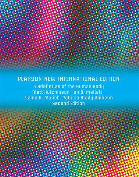a brief atlas of the human body ebook pearson education brief atlas of the human body a