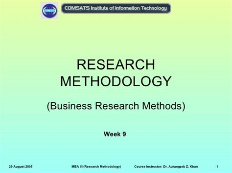 Business Research Methods Notes Mba by Research Methodology Week09