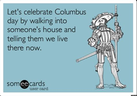 Columbus Day Meme - columbus day memes seven hilarious images to help