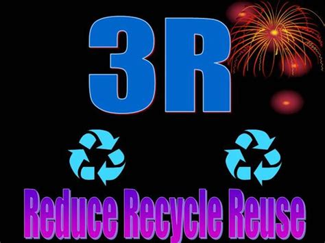 Reduce Recycle Reuse Authorstream Reduce Reuse Recycle Ppt