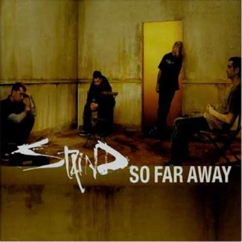 Sofa Away by Staind Album 171 So Far Away 187