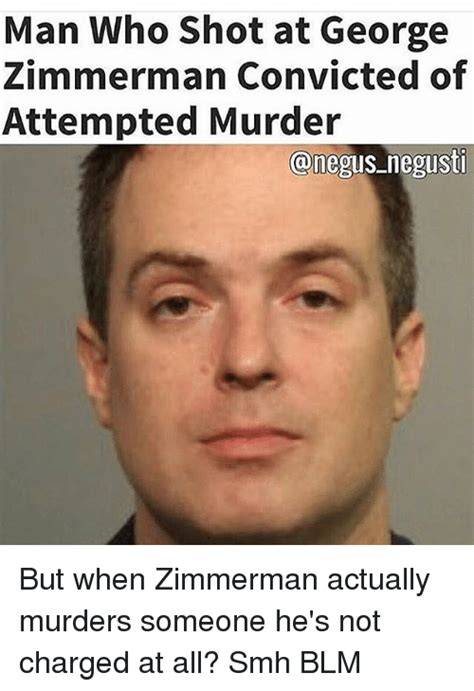 Attempted Murder Meme - funny george zimmerman memes of 2016 on sizzle eminem