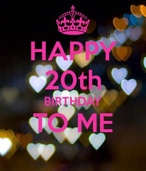 Happy Birthday To Me Continued by Happy 20th Birthday To Me Poster Daniela Keep Calm O Matic