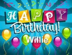 Free download happy birthday willie browse our great collection of