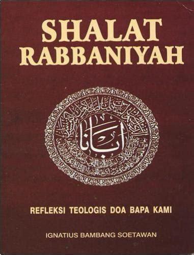 Buku Islam Shalat Tapi Keliru Cover hati hati ada buku panduan shalat tapi kristen muslim teratai