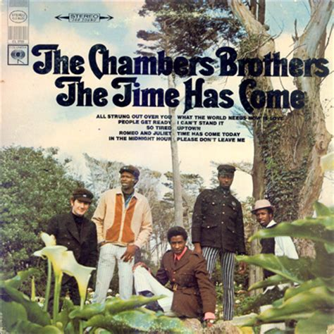 house of chambers lyrics the chambers brothers the time has come