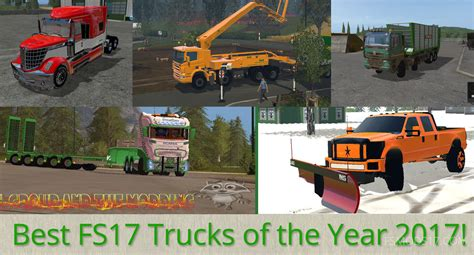 2017 best picture best trucks of the year 2017 for fs 2017 farming