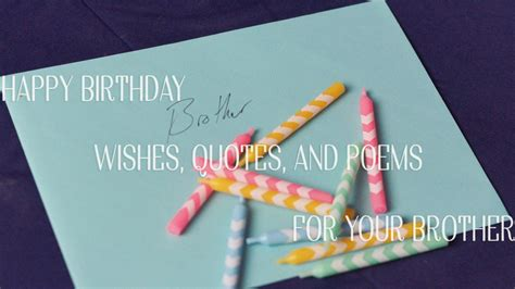 What To Write On Brothers Birthday Card Happy Birthday Wishes Quotes And Poems For Your Brother