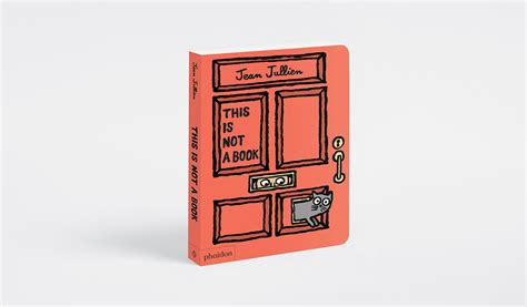 libro this is not a this is not a book il libro che non 232 un libro per bambini di jean jullien frizzifrizzi