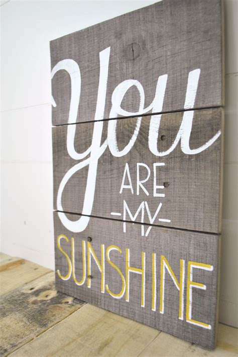 decorative wall signs for the home you are my sunshine reclaimed wood wall sign 40 00 via