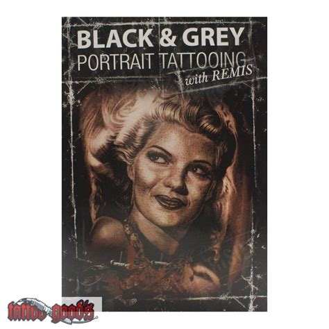 black and grey tattoo dvd dvd black grey portrait tattooing with remis