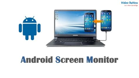 display android screen on pc android screen monitor mirroring projecting android mobile screen o