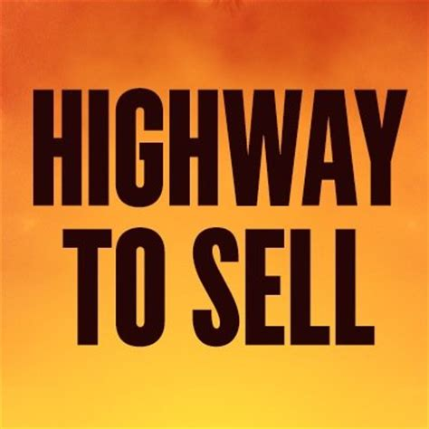 Where To Sell A by Highway To Sell Highwaytosell