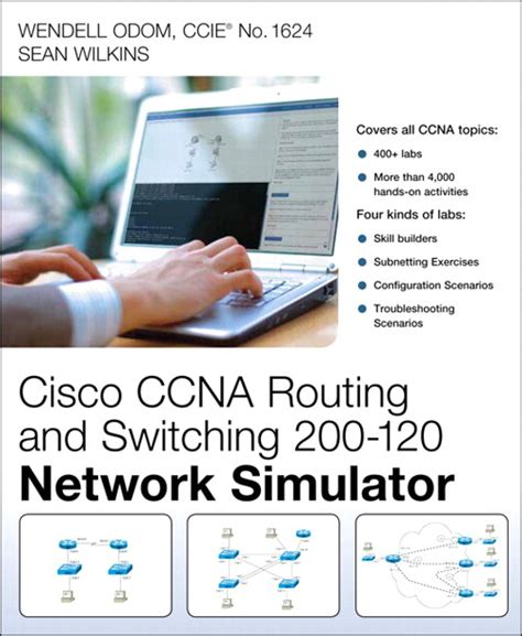 ccna 200 120 practice exam with network simulator ccna routing and switching 200 120 network simulator