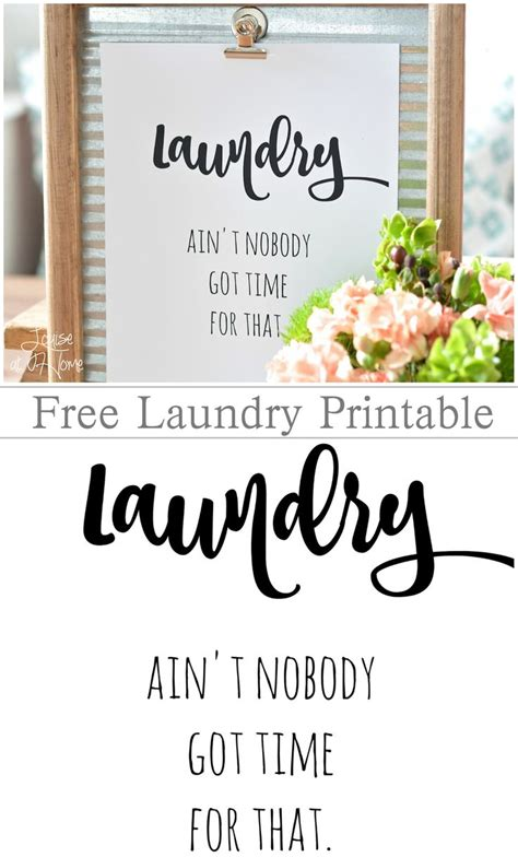 laundry ain�t nobody got time for that � louise at home