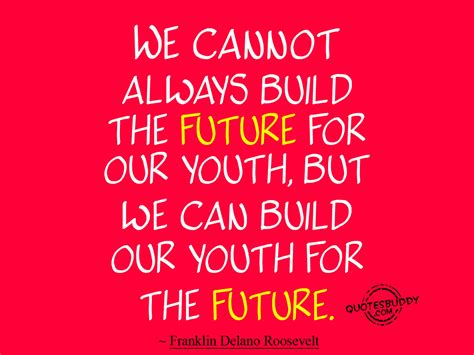 building  future quotes quotesgram